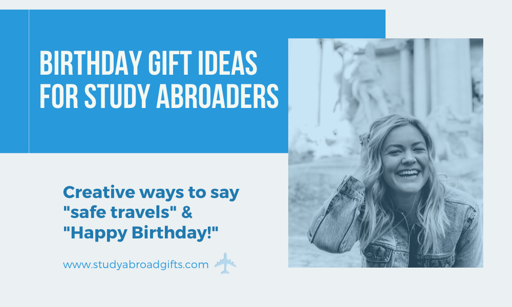 Birthday Gifts for Study Abroad Students