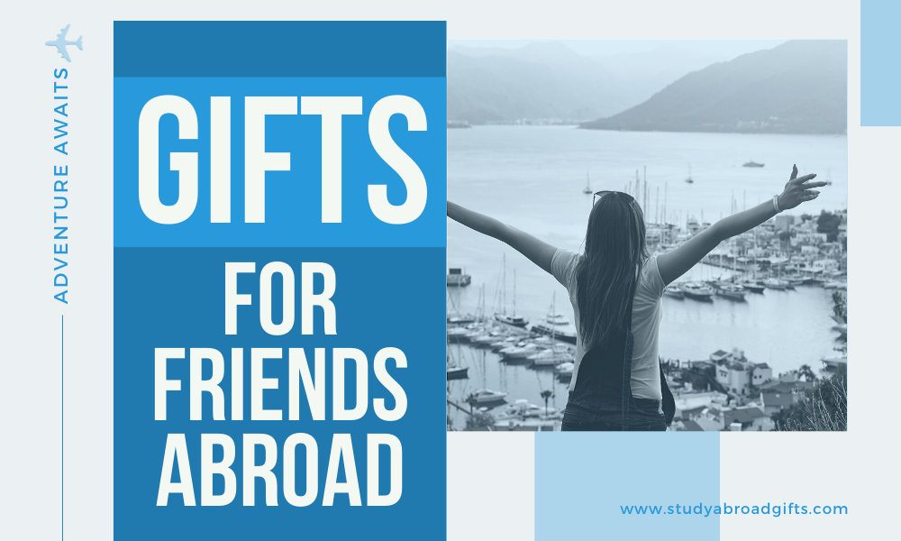 gift ideas for overseas friends