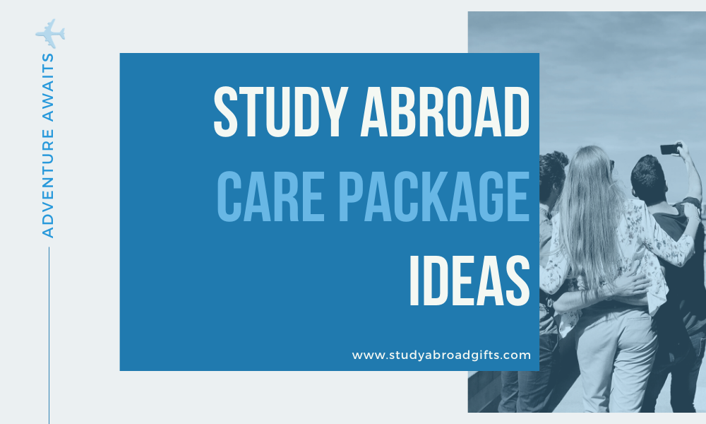 study abroad care package ideas